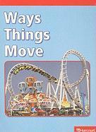 Ways Things Move - Kelley, Jennifer