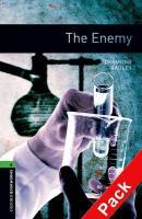 Oxford Bookworms Library: 10. Schuljahr, Stufe 3 - The Enemy: Reader und CD