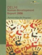Delhi Human Development Report: Partnerships in Progress - Government of NCT of Delhi