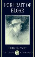 Portrait of Elgar - Kennedy, Michael