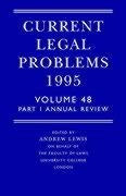 Current Legal Problems: Part 1: Annual Review - Lewis, Andrew