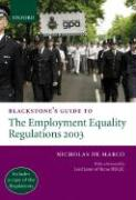 Blackstone's Guide to the Employment Equality Regulations 2003 - de Marco, Nicholas