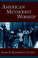 American Methodist Worship - Westerfield Tucker, Karen B.