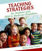 Teaching Strategies for Students with Mild to Moderate Disabilities - Prater, Mary Anne