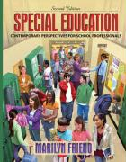 Special Education: Contemporary Perspectives for School Professionals - Friend, Marilyn