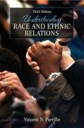 Understanding Race and Ethnic Relations - Parrillo, Vincent N.