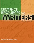 Sentence Resources for Writers: With Readings [With Mywritinglab] - Long, Elizabeth Cloninger