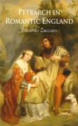 Petrarch in Romantic England - Zuccato, Edoardo