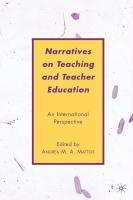 Narratives on Teaching and Teacher Education: An International Perspective