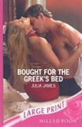 Bought for the Greek's Bed - James, Julia