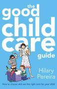 Good Childcare Guide - Pereiria, Hilary