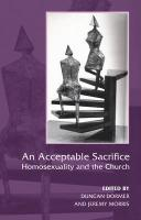 An Acceptable Sacrifice?: Homosexuality and the Church - Dormor, Duncan; Morris, Jeremy