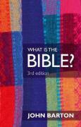 What is the Bible? - Barton, John