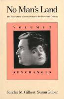 No Man's Land: Sexchanges v. 2: The Place of the Woman Writer in the Twentieth Century: The Place of the Woman Writer in the Twentieth Century, Volume 2: Sexchanges (No Man's Land (YUP))