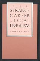The Strange Career of Legal Liberalism - Kalman, Laura