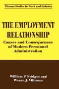 The Employment Relationship - Bridges, William P.; Villemez, Wayne J.