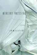 Mercury Dressing - McClatchy, J. D.