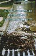 Urban Stormwater Management in the United States - Committee on Reducing Stormwater Dischar; National Research Council