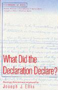 What Did Declaration Declare - Ellis, Joseph J.