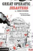 Great Operatic Disasters - Vickers, Hugh