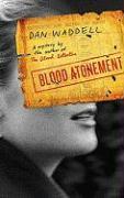 Blood Atonement - Waddell, Dan
