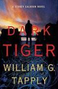 Dark Tiger - Tapply, William G.