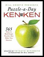 Will Shortz Presents Puzzle-A-Day: Kenken: 365 Easy to Hard Logic Puzzles That Make You Smarter - Miyamoto, Tetsuya