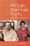 African American Poets: Lives, Works, and Sources Joyce Pettis Author