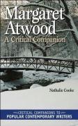 Margaret Atwood: A Critical Companion