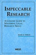 Impeccable Research: A Concise Guide to Mastering Legal Research Skills - Osbeck, Mark K.