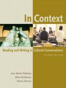 In Context: Reading and Writing in Cultural Conversations - Feldman, Ann Merle; McManus, Ellen; Downs, Nancy