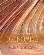 Essentials of Economics - Gregory, Paul R.
