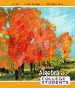 Algebra for College Students - Lial, Margaret L.; Hornsby, John; McGinnis, Terry