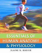 Essentials of Human Anatomy & Physiology Value Package (Includes Essentials of Human Anatomy & Physiology Laboratory Manual) - Marieb, Elaine Nicpon