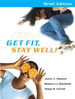 Get Fit, Stay Well! [With Behavior Change Log Book] - Hopson, Janet; Donatelle, Rebecca J.; Littrell, Tanya