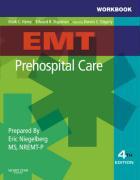 Workbook for EMT Prehospital Care - Niegelberg, Eric; Henry, Mark C.; Stapleton, Edward R.