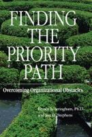 Finding the Priority Path: Overcoming Organizational Obstacles - Stringham, Bryant L.; Stephens, Jon D.