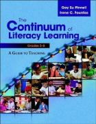 The Continuum of Literacy Learning, Grades 3-8: A Guide to Teaching - Pinnell, Gay Su; Fountas, Irene C.