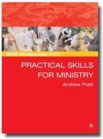 Practical Skills for Ministry - Pratt, Andrew