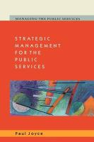 Strategic Management for the Public Services - Joyce, Paul; Joyce