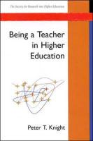 Being a Teacher in Higher Education - Knight, Peter