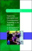 Supporting ICT in the Early Years - Siraj-Blatchford, John; Whitebread, David