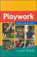 Playwork - Theory and Practice - Brown Fraser