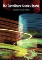 The Surveillance Studies Reader - Hier, Sean; Greenberg, Joshua M.