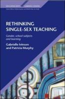Rethinking Single Sex Teaching - Ivinson, Gabrielle