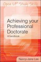 Achieving Your Professional Doctorate - Lee, Nancy-Jane