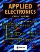 Applied Electronics - Morris, John C.; Morris, John; Morris, John C.