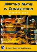 Applying Maths in Construction: Student's Book - Tourret, Antoinette; Tourrett; Humphreys, John