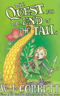 The Quest for the End of the Tail - Corbett, W. J.