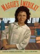 Maggie's Amerikay - Russell, Barbara Timberlake